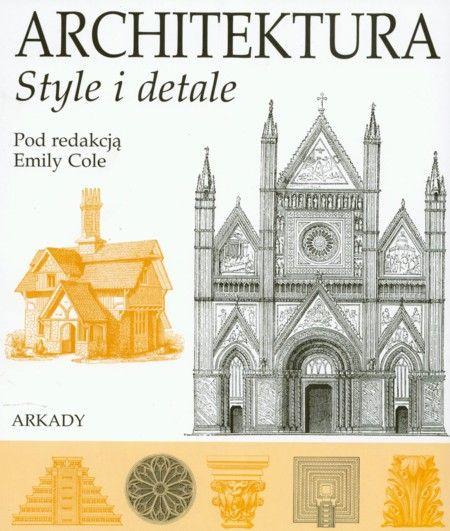 Architektura. Style i detale - zdjęcie 1