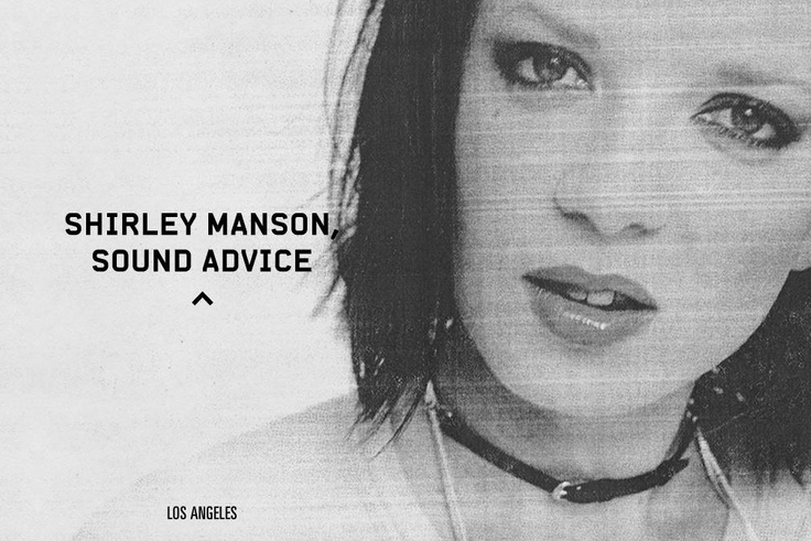 Garbage's Shirley Manson dishes out sound advice to Accent Magazine -- http://www.accent-magazine.com/story.php?i=1=7=shirley_manson