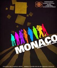 Monaco: What's Yours Is Mine (2013)