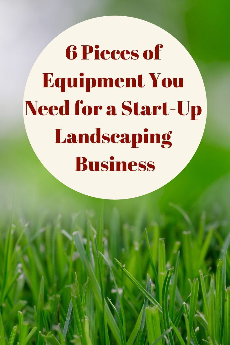 6 Pieces Of Equipment You Need For A Start Up Landscaping Business Joe Knows Blog Grit Mag In 2020 Landscaping Business Lawn Care Business Lawn Care Business Cards
