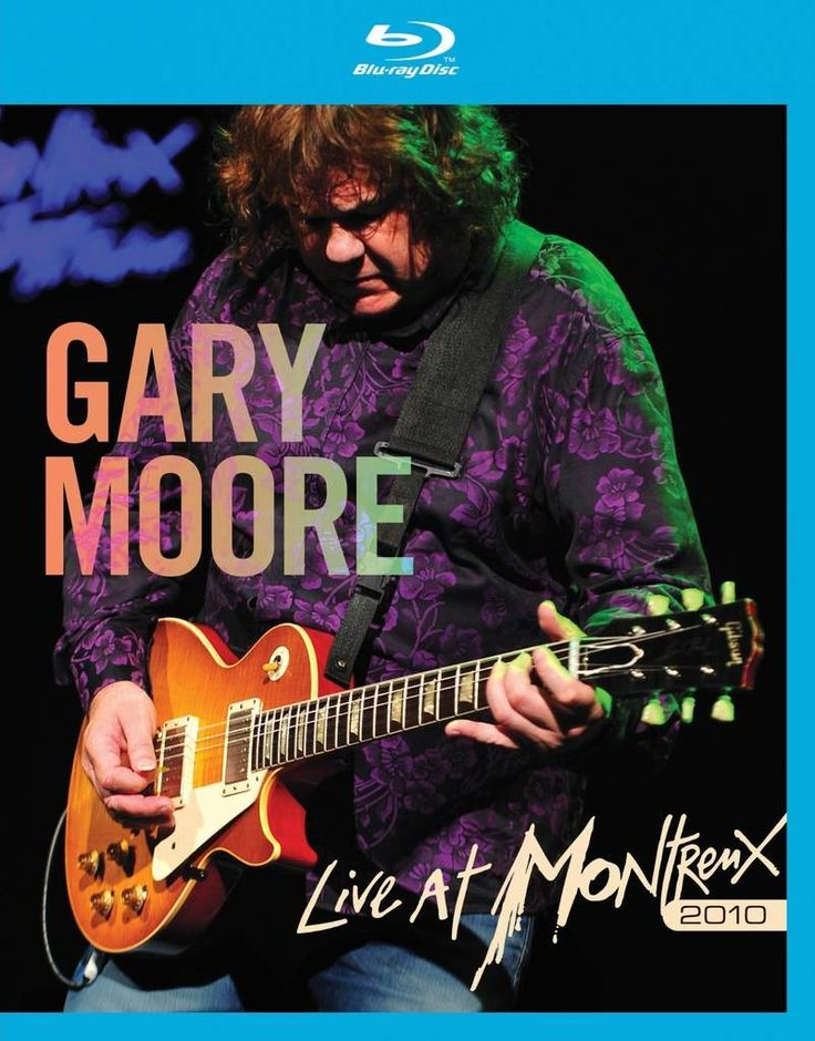 Gary Moore - Live at Montreux 2010 en blu-ray