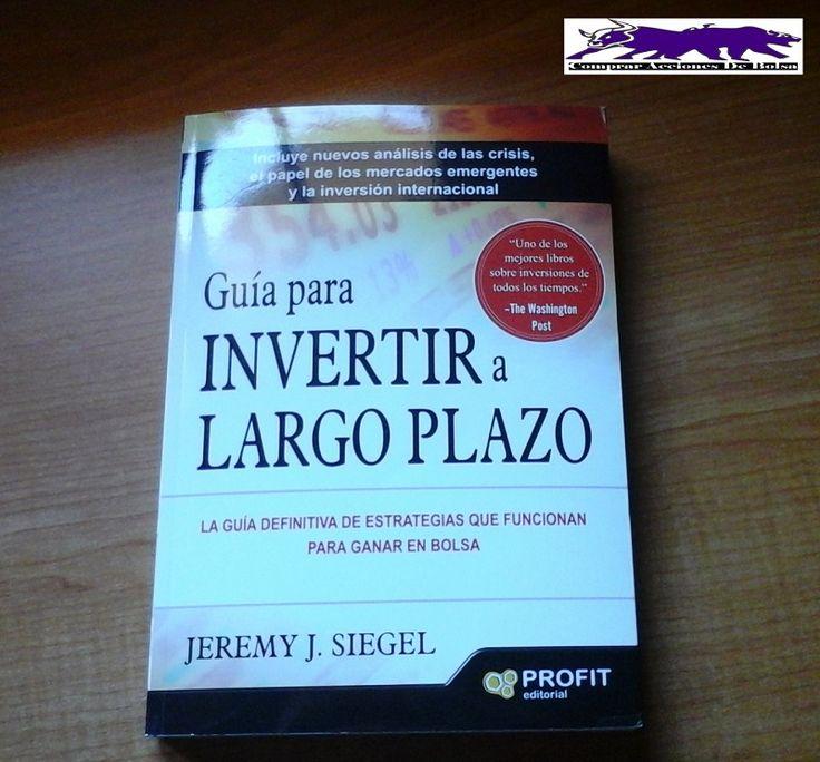 Guía Para Invertir A Largo Plazo, Comentarios Al Libro