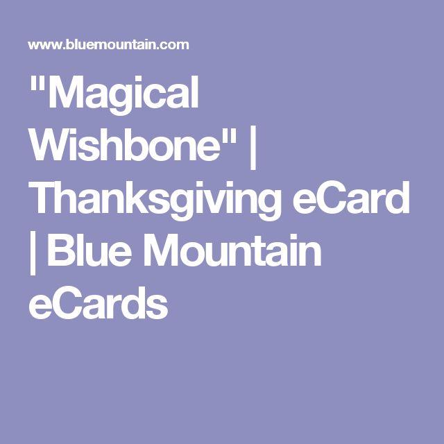 """Magical Wishbone"" | Thanksgiving eCard | Blue Mountain eCards"