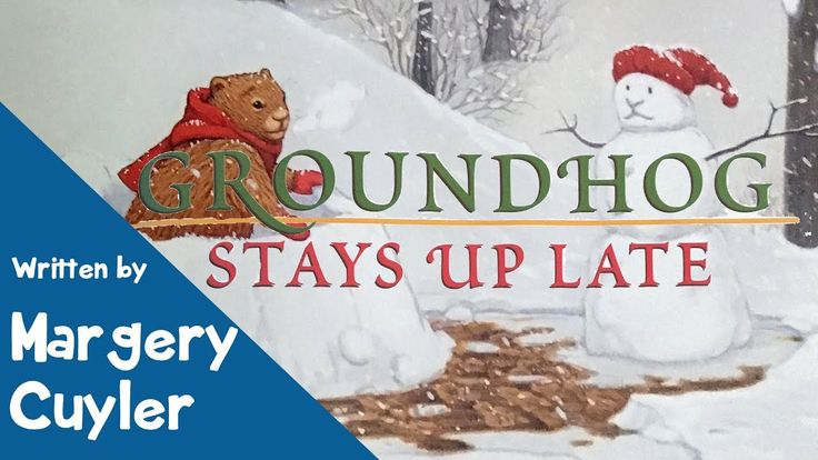Groundhog Stays Up Late by Margery Cuyler - Children's Book - YouTube