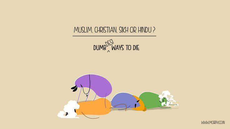 Muslim, Christian, Sikh or Hindu!