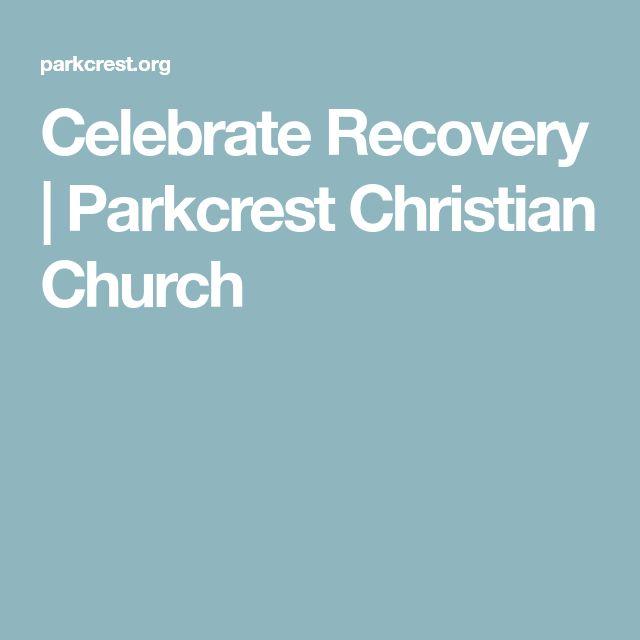 Celebrate Recovery | Parkcrest Christian Church