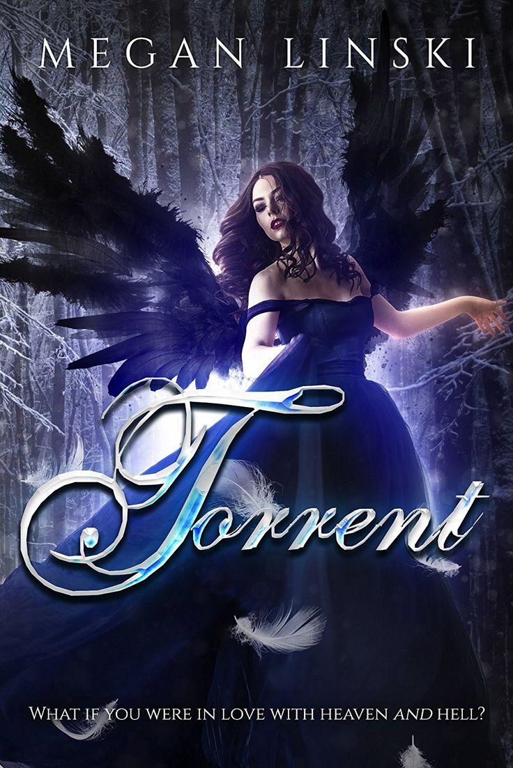 Torrent by Megan Linski