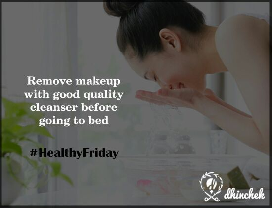 #Healthyfriday: Remove #make-up before going to bed and let your #skin breathe.