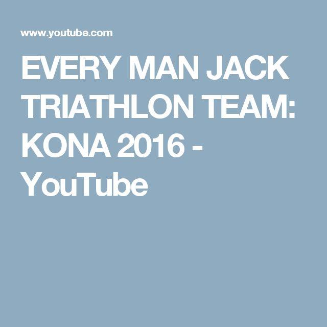 EVERY MAN JACK TRIATHLON TEAM: KONA 2016 - YouTube