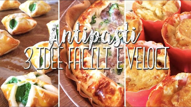 3 IDEE per ANTIPASTI FACILI VELOCI E SFIZIOSI - easy recipes