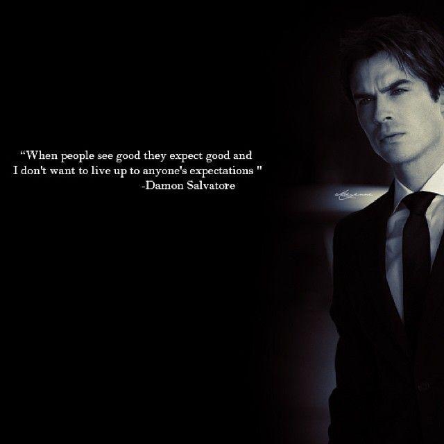 My favorite quote #TheVampireDiaries Damon Salvatore ❤️❤️❤️