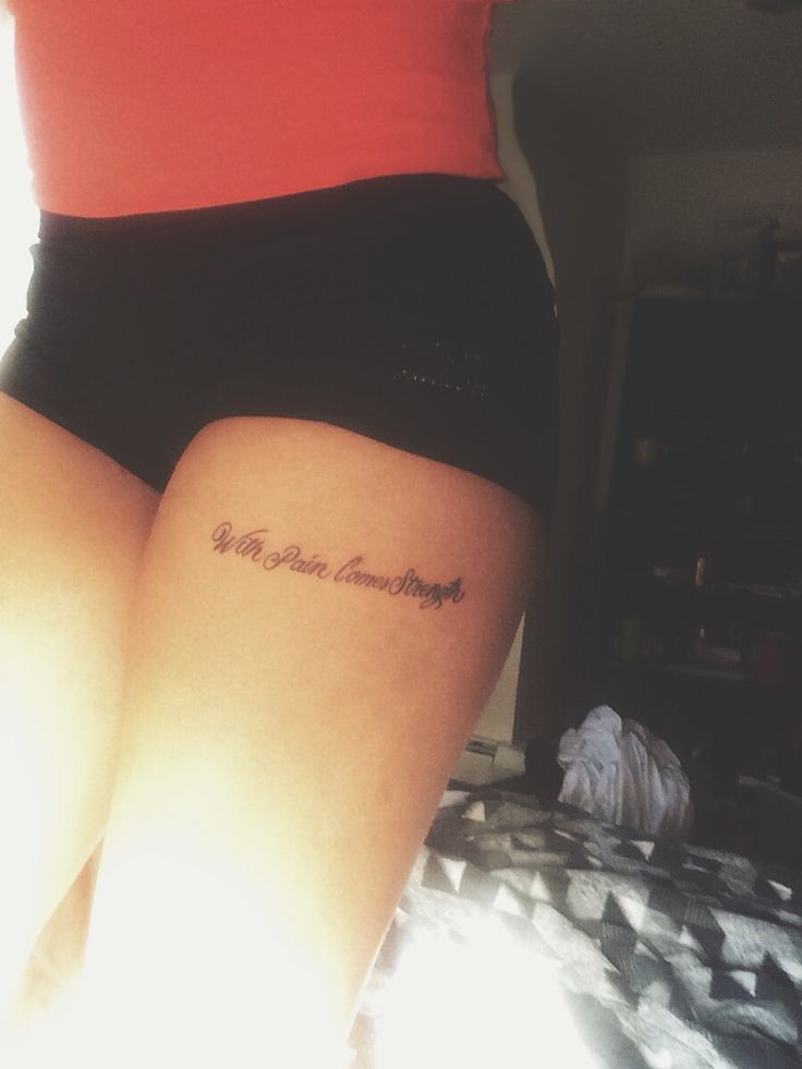 Small quote tattoo with pain comes strength cute for With pain comes strength tattoo