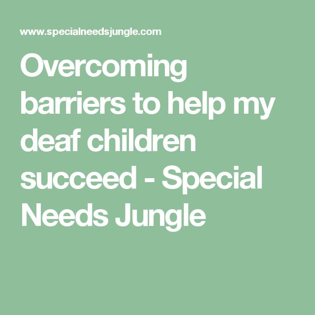 Overcoming barriers to help my deaf children succeed - Special Needs Jungle