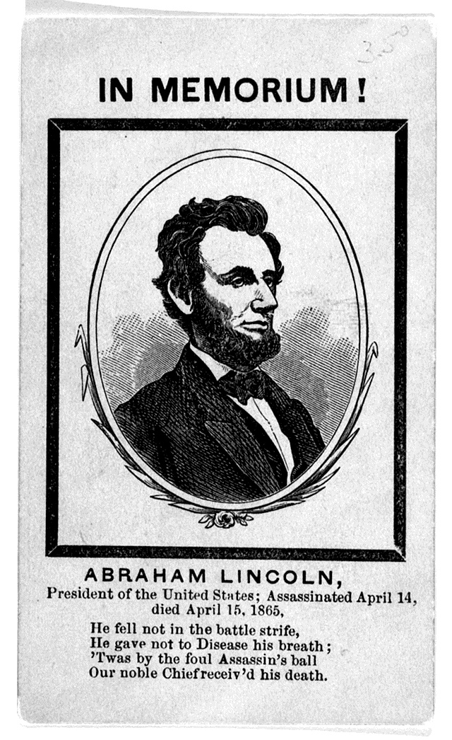the assasination of abraham lincoln essay The assassination of president lincoln april 14, 1865 shortly after 10 pm on april 14, 1865, actor john wilkes booth entered the presidential box at ford's theatre in washington dc, and fatally shot president abraham lincoln.