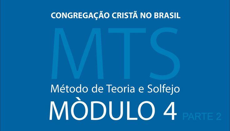 4º Modulo do Método de Teoria e Solfejo - MTS (Parte 2)