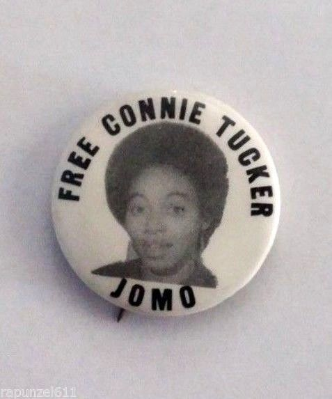 Free Connie Tucker - JOMO Circa1970 button.Black Panther Party SNCC Civil Rights