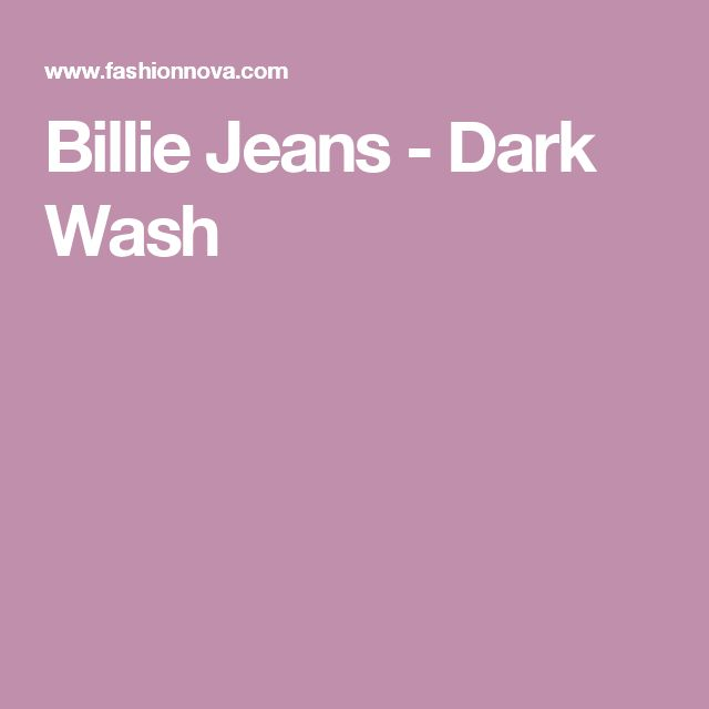 Billie Jeans - Dark Wash