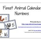 Calendar numbers with a forest animal theme.  Make two copies for a game of concentration....