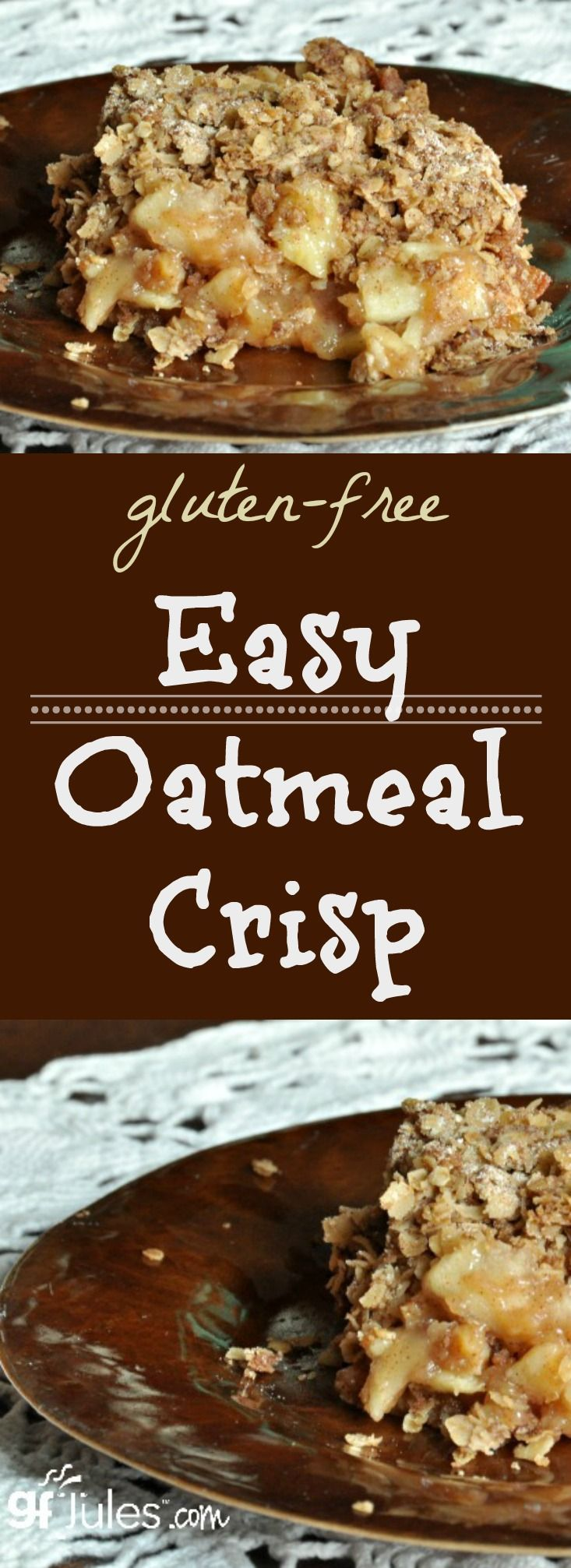 Easy Gluten Free Oatmeal Crisp - one of the fastest gluten-free desserts you can whip up! Just be sure to use certified gluten-free oats! More info in recipe. |gfJules.com