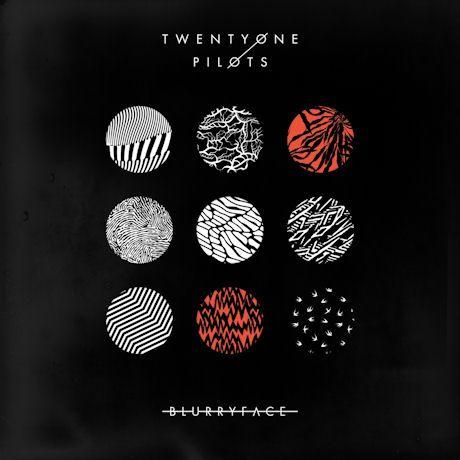 2015. 10. 24. Twenty One Pilots 《Blurryface》
