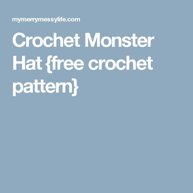 Crochet Monster Hat {free crochet pattern}