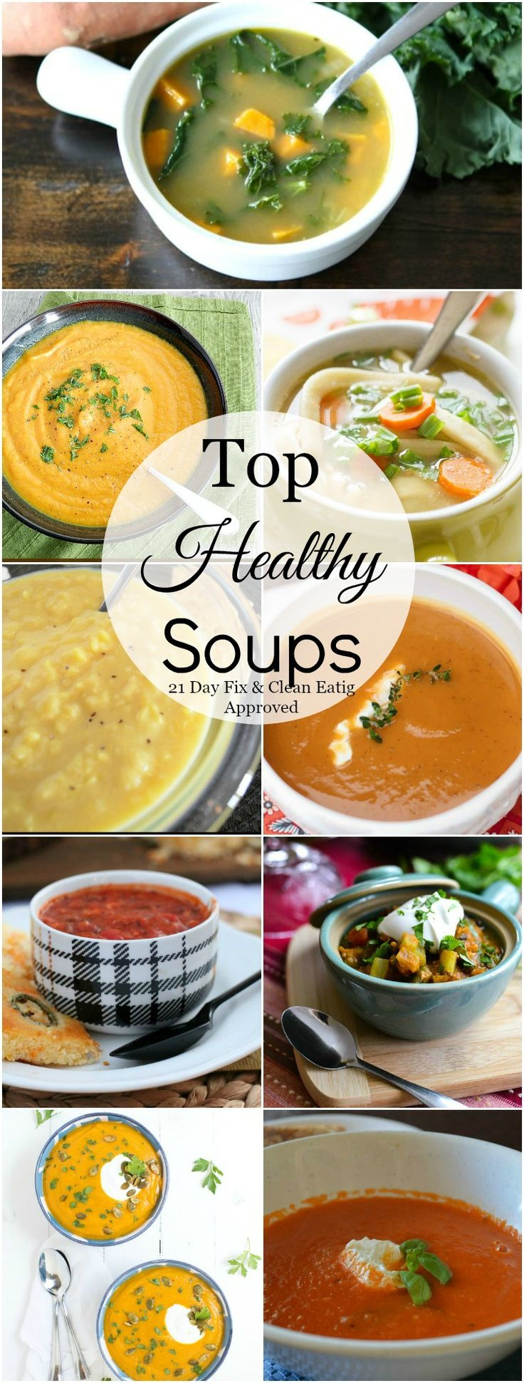 Top Healthy Soups that are 21 Day Fix & Clean Eating Approved