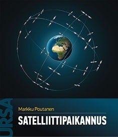 Satelliittipaikannus / Markku Poutanen.