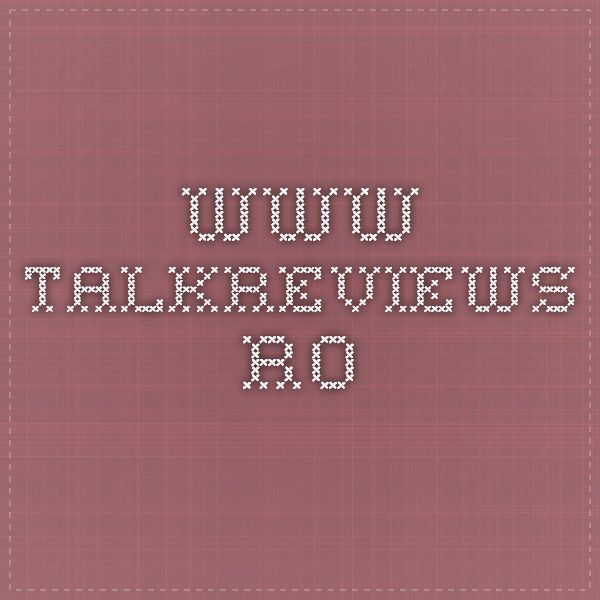 www.talkreviews.ro