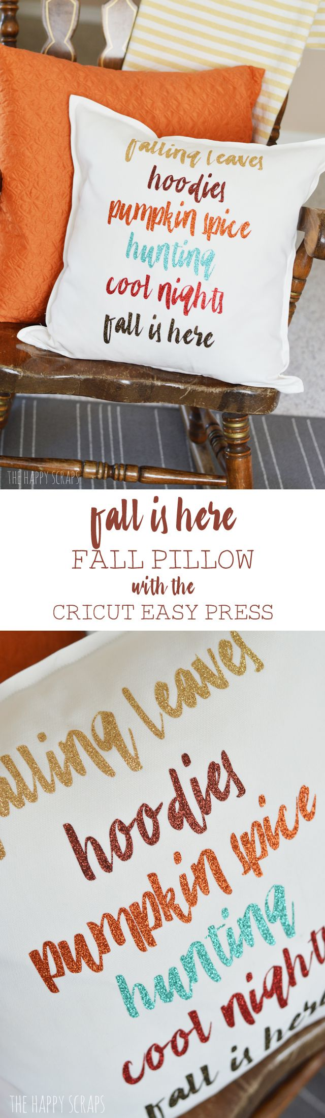 Fall Is Here   Fall Pillow With The Cricut EasyPress
