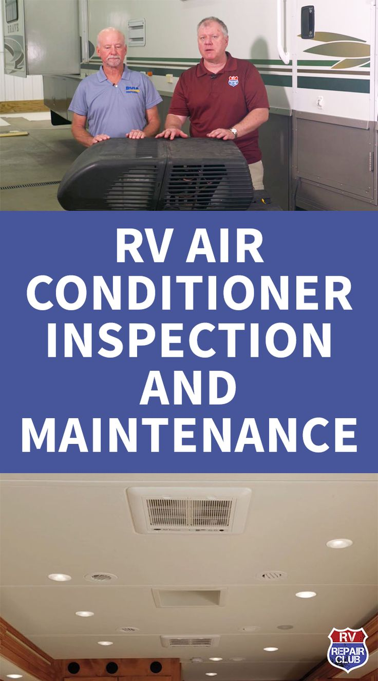 RV Air Conditioner Inspection and Maintenance RV Repair