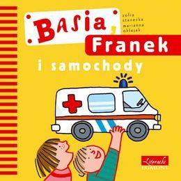 Basia, Franek i samochody-Stanecka Zofia