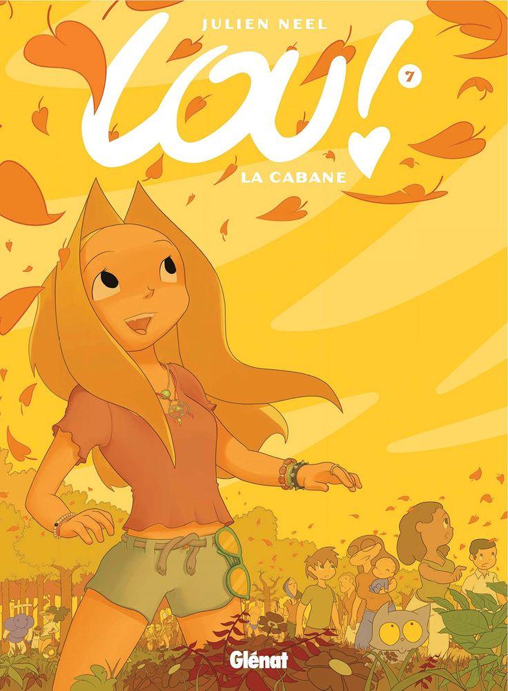 Lou ! : La cabane / Julien Neel. BD LOU T7