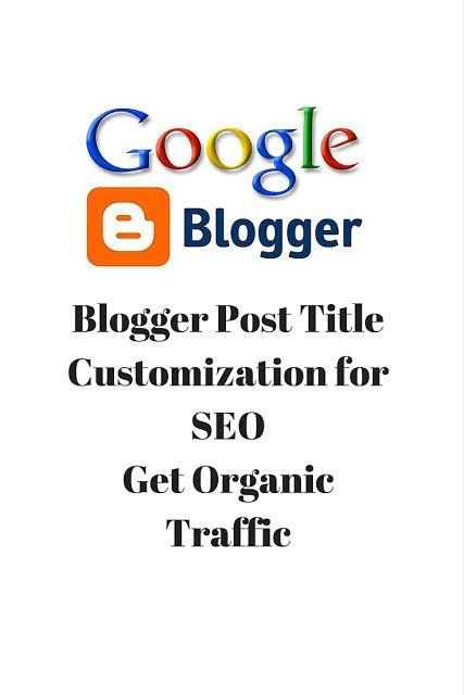 Blogger Post Title Customization for SEO | GeekZeekStuff