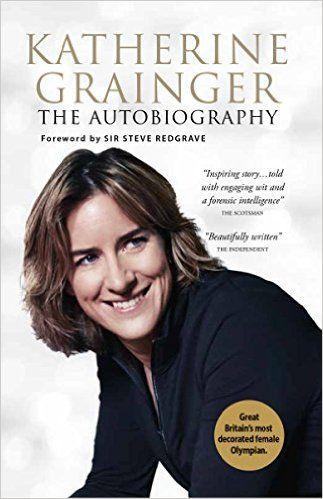 Katherine Grainger: My Autobiography: Amazon.co.uk: Katherine Grainger: 9780233004853: Books
