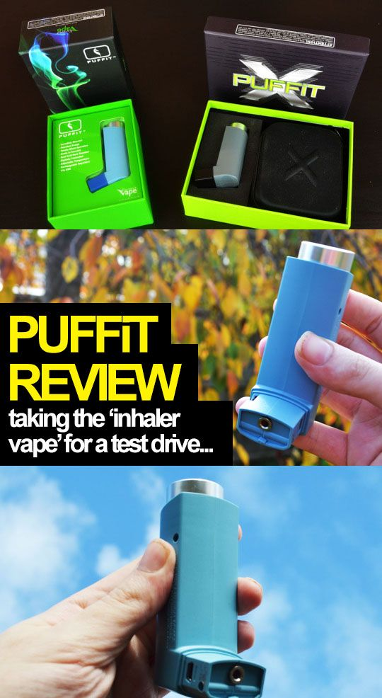 Taking a look at the PUFFiT & PUFFiT X... http://www.vaporizerfreak.com/puffit-vaporizer-review/