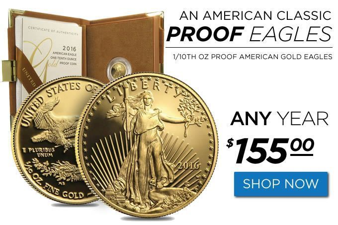 Golden Eagle Coin Sale 1 10th Oz Proof American Gold Eagles 155 Any Year Golden Eagle Coin Sale 1 10th Oz Golden Eagle Coins Eagle Coin Gold Eagle Coins