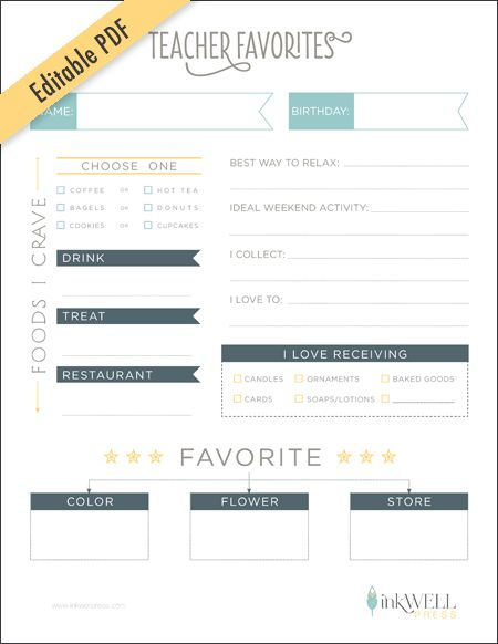 FREE Download :: Editable PDF of Teacher Favorites Wish List - I'm planning on emailing this list to the teacher, so she can fill in the answers on her computer and email it back. Then I'll send out to all the parents in my class.