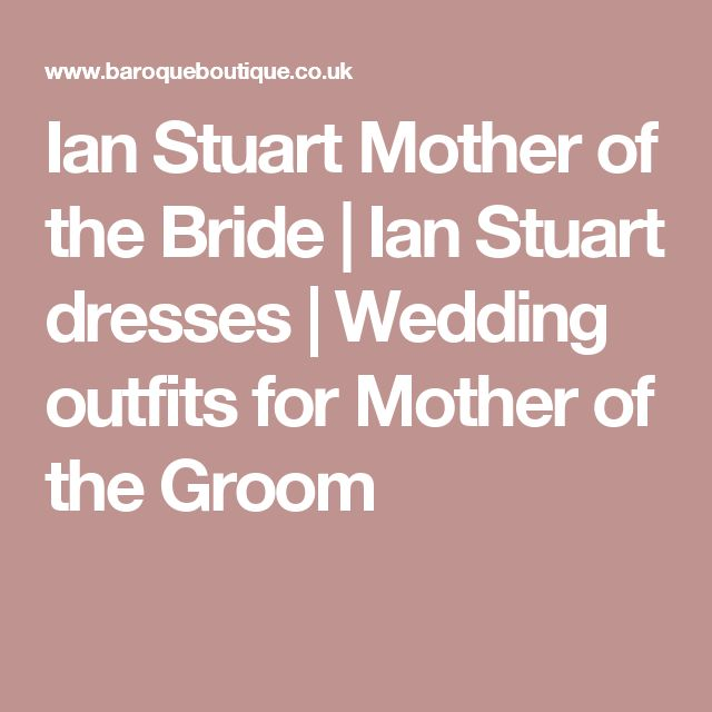 Ian Stuart Mother of the Bride   Ian Stuart dresses   Wedding outfits for Mother of the Groom