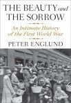 The Beauty and the Sorrow by Peter Englund. NF, 20 experiences of WWI. http://www.worldcat.org/oclc/703209232