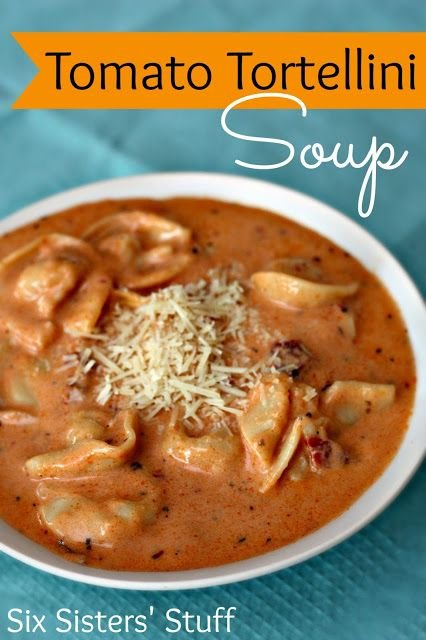 Tomato Tortellini Soup on SixSistersStuff.com - my entire family loves this!