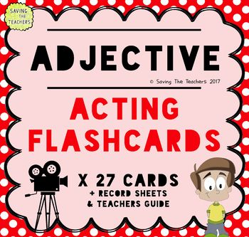 Adjective Acting Game - A fun way to get your children thinking about, and using adjectives in their writing.