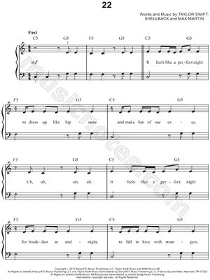 I found digital sheet music (easy piano) for 22 by Taylor Swift from 2012 at Musicnotes.