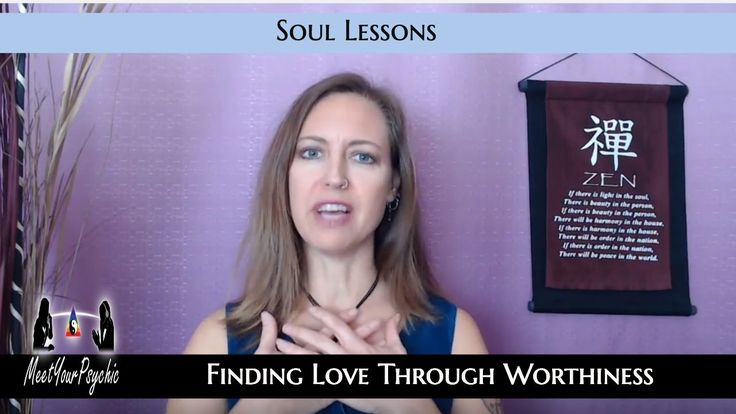 Finding Love Through Worthiness - Soul Lessons with Meet Your Psychic.  Meet Your Psychic Online Psychics Introducing Soul Lessons Finding Love Through Worthiness Meet Your Psychic - How to find love Did you ever want to know exactly how to attract people into your life? These very simple steps will help you to manifest the type of person that you desire into your life.