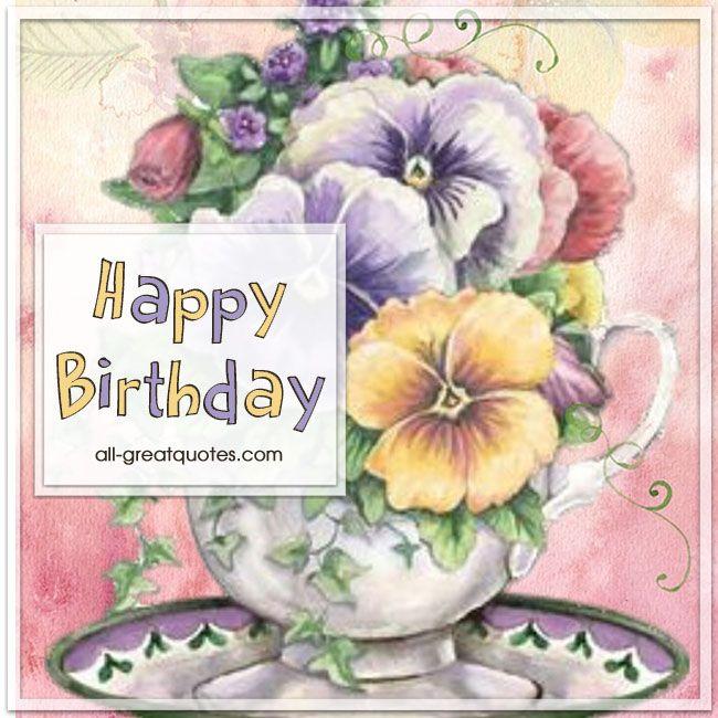 #HappyBirthday | Free birthday cards to share | #BirthdayGreetings all-greatquotes.com