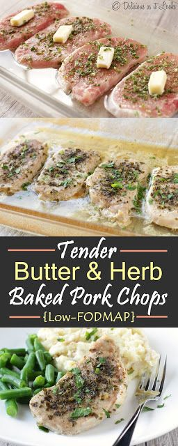 Low-FODMAP Tender Butter & Herb Baked Pork Chops  /  Delicious as it Looks