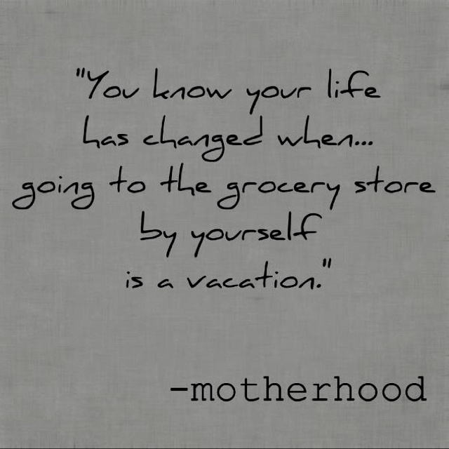 Love this!Alone Time, Life Ha, Funny, Be A Mom, So True, Mom Quotes, Motherhood, Grocery Stores, True Stories