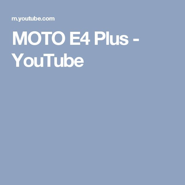 MOTO E4 Plus - YouTube