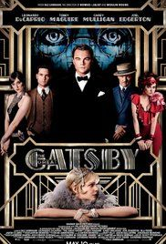 The Great Gatsby- this movie is so aesthetically pleasing but I have no idea what happens because I never watched the end of the movie