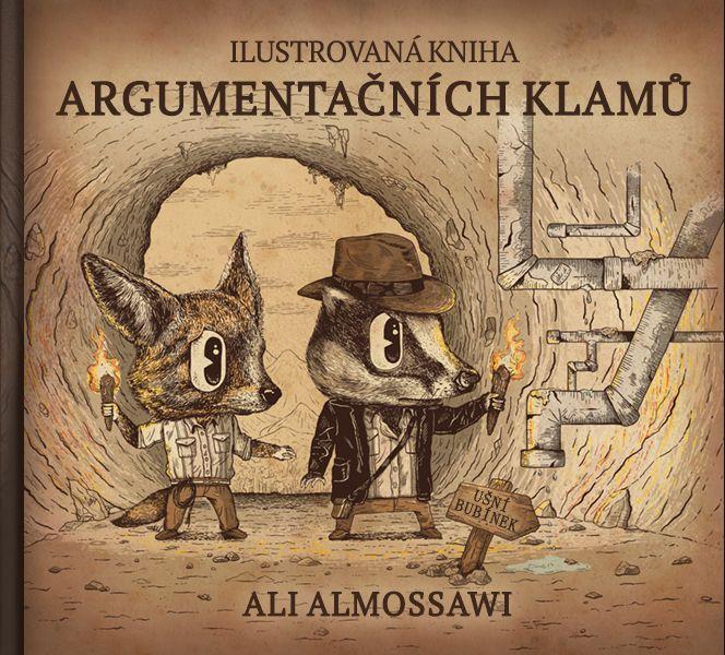 Ali Almossawi: Ilustrovaná kniha argumentačních klamů – Archetypal.cz