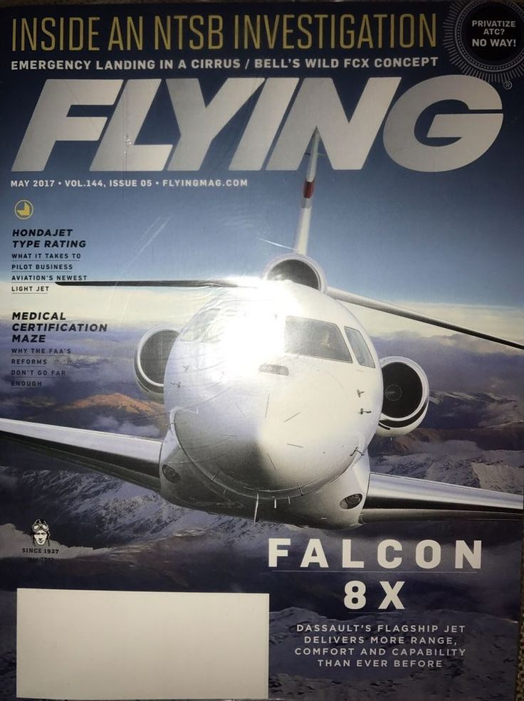 Flying Aviation Magazine May 2017 Falcon 8x INSIDE AN NTSB INVESTIGATION 71658024410 | eBay